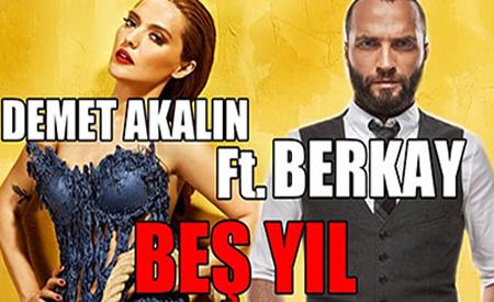 Demet Akalın ft Berkay 5yıl